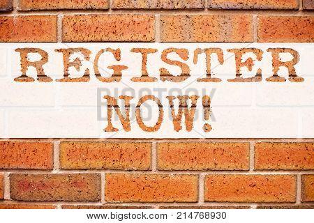 Conceptual Announcement Text Caption Inspiration Showing Register Now. Business Concept For Internet