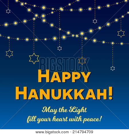 Happy Hanukkah greeting card lights on dark background. Hanukkah party poster template or banner for social media. Starry night vector ilustration. Light strings on starry night sky background. Hanukkah greetings about peace.