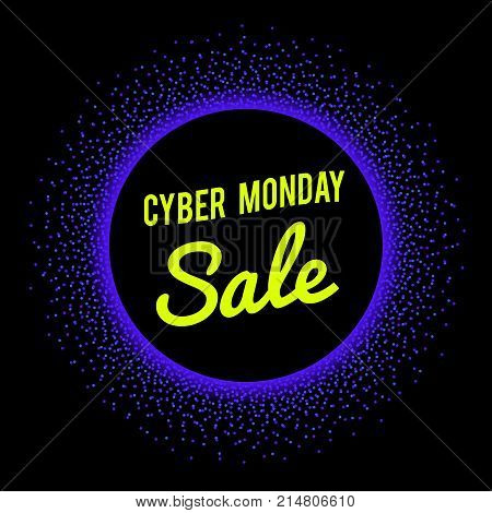 Neon sale technology banner for Cyber Monday event. Vector graphic template with halftone dots burst, circle border and bright glowing text, signage on black background. Cyber Monday offer. Cyber Monday poster. Cyber Monday promo.