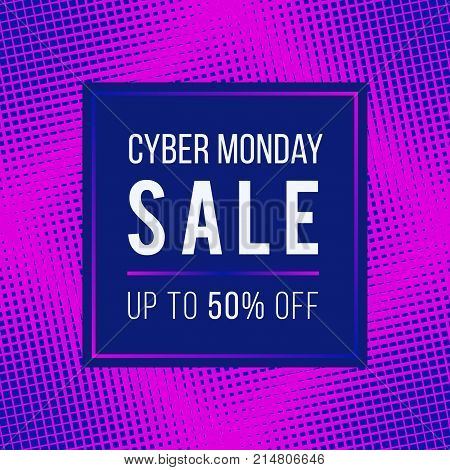Cyber Monday Sale concept banner. Vector graphic design template in trendy colors, bright pink and navy blue. Fashionable neon style illustration. Stylish background with halftone transition effect. Cyber Monday offer. Cyber Monday illustration.