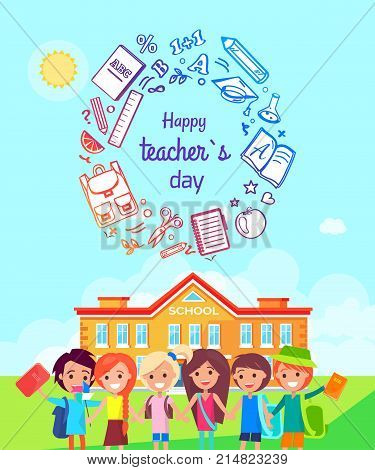 Happy teachers day colorful promotional poster representing school kids standing happily near their school building vector illustration