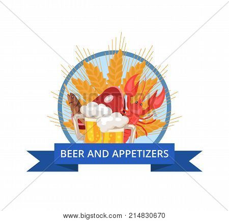 Beer and appetizers poster of oktoberfest, demonstrating encircled wheat, two mugs, meat and fish vector illustration isolated on white