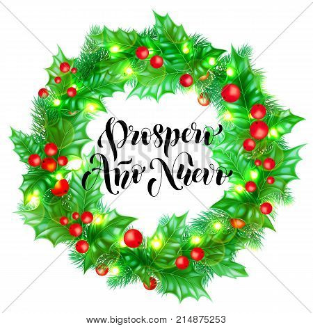Spanish Happy New Year Prospero Ano Nuevo Calligraphy Hand Drawn Text On Holly Wreath Ornament For G