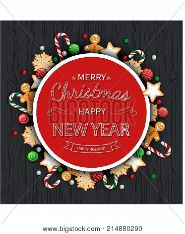 Merry Christmas and Happy New Year  Greeting Background. Logo lettering with sweets, cookie, lollipops, candy cane, gingerbread Man on a wooden black table. For web or printing Top View Vector