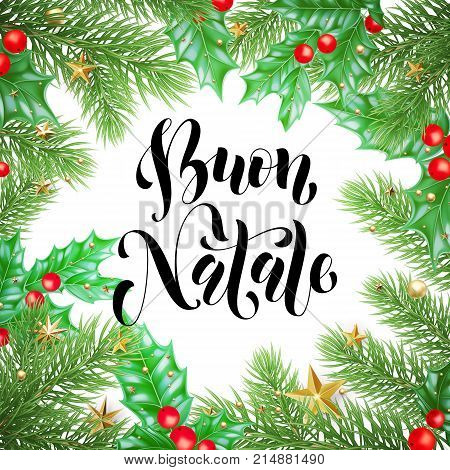Buon Natale Italian Merry Christmas Holiday Hand Drawn Calligraphy Text For Greeting Card Of Wreath