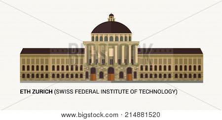 ETH Zurich Swiss Federal Institute of Technology . Swiss federal institute of technology facade. Vector Illustration.