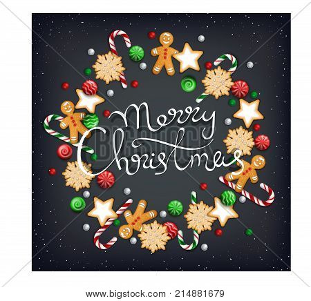 Merry Christmas Hand Drawn Lettering. Wreath of sweets, biscuit, cookie, lollipops, candies, candy cane, gingerbread Man on a black table. For web or printing Top View Vector