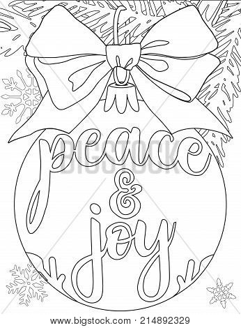 Peace and joy black and white poster with tree branch, decorations, ribbon and snowflakes. Coloring book page for adults and kids. Christmas theme flat vector illustration for gift card or banner.
