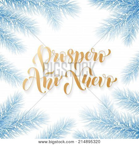 Prospero Ano Nuevo Spanish Happy New Year Golden Calligraphy Hand Drawn Text On Frozen Snow Blue Wre