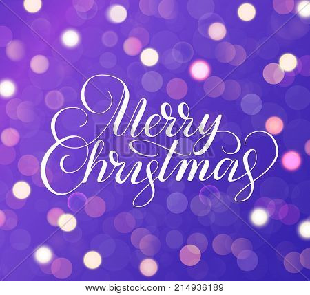 Merry Christmas text. Purple background with sparkling glowing lights. Bokeh effect. Holiday greetings quote. Great for Christmas and New year cards, party posters, gift tags.