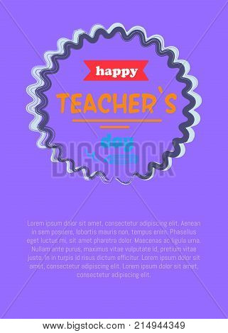 Happy teachers day promotional poster with circle in centerpiece, red ribbon and text sample vector illustration isolated on purple