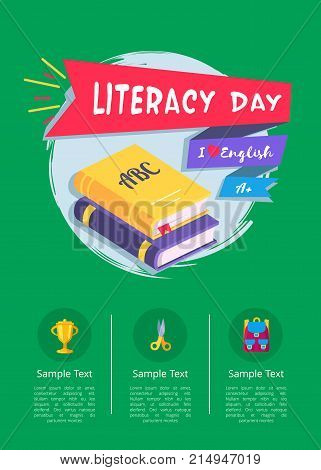 Happy literacy day poster with two textbooks, I love English text, icons of golden cup, yellow scisssors and backpack in round buttons vector