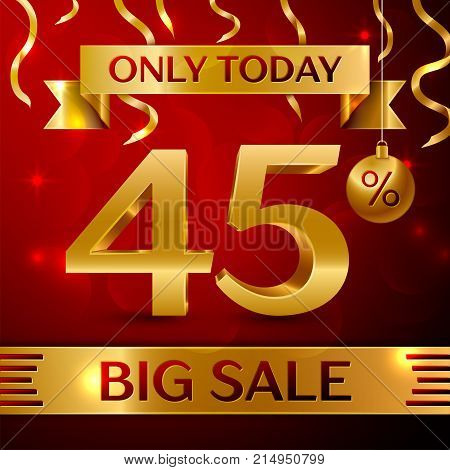 Realistic banner Merry Christmas with text Big Sale only today forty five percent for discount on red background. Confetti, christmas ball and gold ribbon. Vector Illustration
