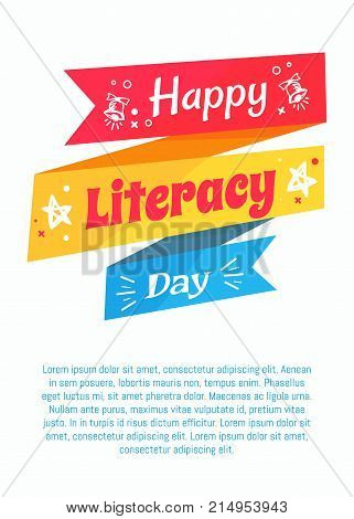 Happy literacy day poster with stars silhouettes, inscription on ribbon and place for text vector illustrations on white greeting cover design