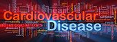 Background concept wordcloud illustration of heart cardiovascular disease glowing light poster