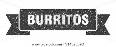 Burritos Grunge Ribbon. Burritos Sign. Burritos Banner