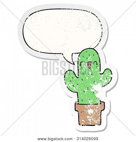 cartoon cactus with speech bubble distressed distressed old sticker