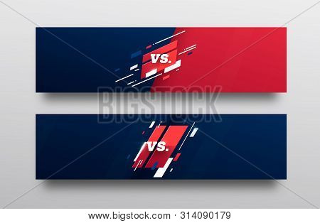 Vs . Versus Board Of Rivals, With Space For Text. Vector Illustration. Grey Vs Banner. Football, Bas