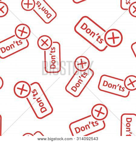 Donts Sign Icon Seamless Pattern Background. Unlike Vector Illustration On Black Round Background Wi