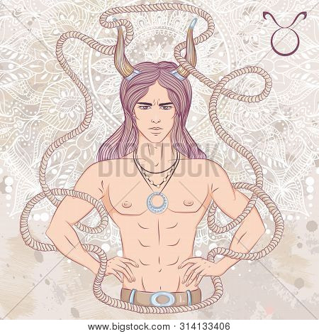 Zodiac. Vector Illustration Of The Astrological Sign Of Taurus As A Man With A Naked Torso. The Illu