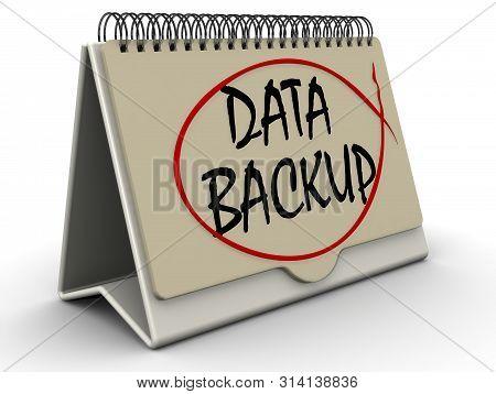 Data Backup. Information In The Calendar. Desktop Calendar With Black Text Data Backup Stands On Whi