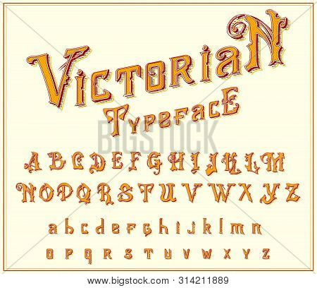 Victorian Font In Ancient Style. Antique Old Alphabet For Whiskey Label. Vintage Typeface In Gold Co