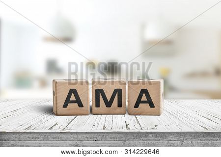 Ama Ask Me Anything Message Made Of Wood In A Bright Room On A Desk