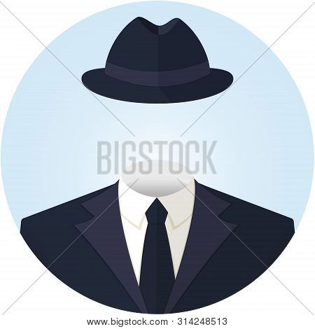 Anonymous Or Invisible Man In A Suit And In A Hat. Flat Style Vector Round Avatar Illustration Icon