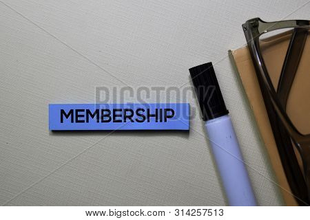 Membership Text On Sticky Notes Isolated On Office Desk