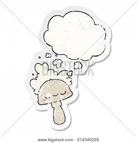 cartoon mushroom with spoor cloud with thought bubble as a distressed worn sticker