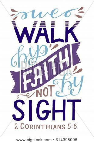 Hand Lettering With Bible Verse We Walk By Faith, Not By Sight