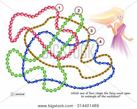 Logic Puzzle Game For Smartest. Which One Of Four Clasps The Fairy Must Open To Untangle All The Nec