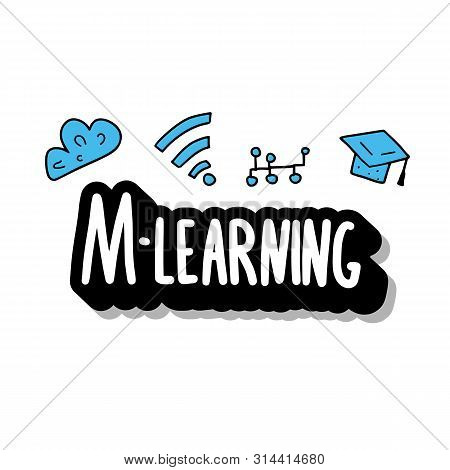M-learning Concept. Online Education. Qute And School Symbols In Doodle Style.
