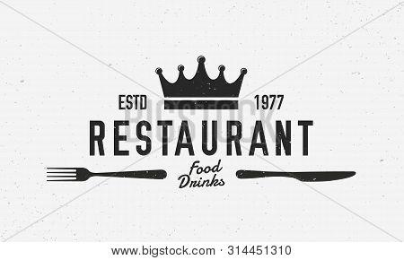 Restaurant Vintage Logo. Restaurant Template Logo With Fork And Knife . Modern Design Poster. Label,