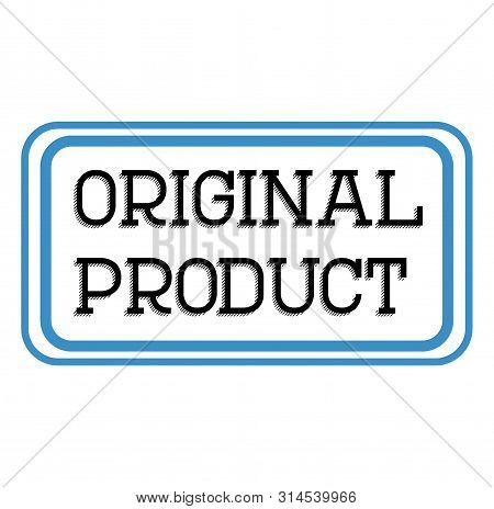 Original Product Stamp On White Background. Labels And Stamps Series.