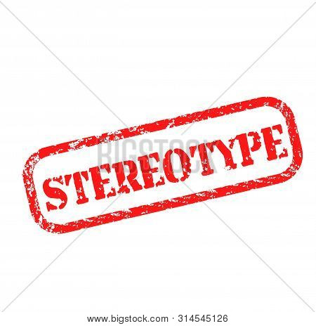 Stereotype Stamp On White Background. Stickers And Stamps Series.