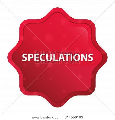 Speculations Isolated On Misty Rose Red Starburst Sticker Button