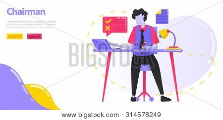 Illustration Chairman. The Ceo Who Is Working At The Desk. Men Who Manage The Work And Operations Of