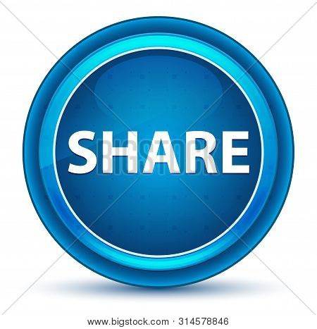 Share Isolated On Eyeball Blue Round Button