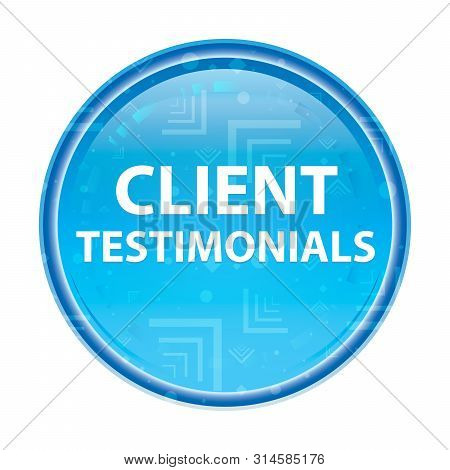 Client Testimonials Isolated On Floral Blue Round Button