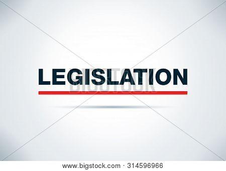 Legislation Isolated On Abstract Flat Background Design Illustration