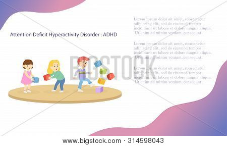 Children With Neurodevelopmental Disorders Like Attention Deficit Hyperactivity Disorder Or Autism C