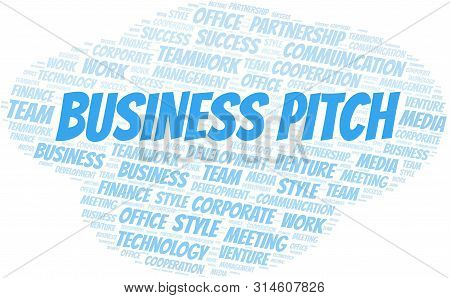 Business Pitch Word Cloud. Collage Made With Text Only.