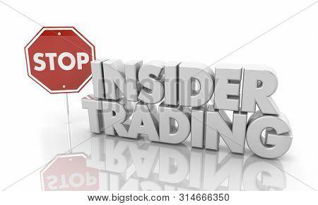 Stop Insider Trading Illegal Stock Market Trades Sign 3d Illustration