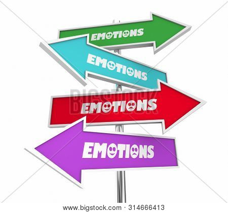 Emotions Feelings Emotional States Arrow Signs Different Directions 3d Illustration