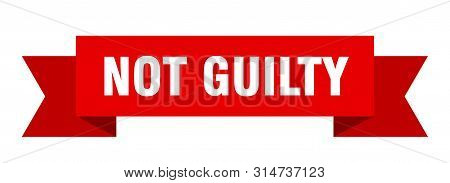 Not Guilty Ribbon. Not Guilty Isolated Sign. Not Guilty Banner