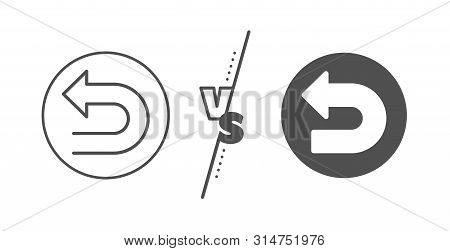 Left Turn Direction Symbol. Versus Concept. Undo Arrow Line Icon. Navigation Pointer Sign. Line Vs C