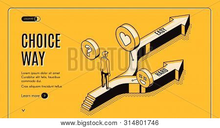 Choice Way Isometric Landing Page, Businessman Stand On Road Fork With Hard And Easy Directions, Mak