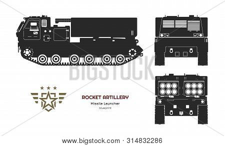 Black Silhouette Of Missile Vehicle. Rocket Artillery. Side, Front And Back View. Drawing Of Militar