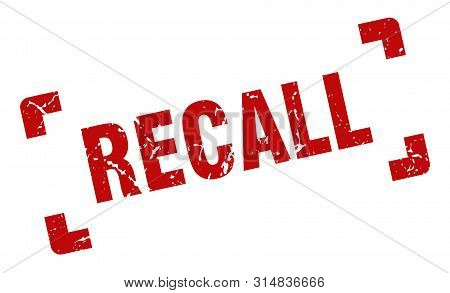 Recall Stamp. Recall Square Grunge Sign. Recall